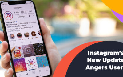 Instagram's New Update Angers Users