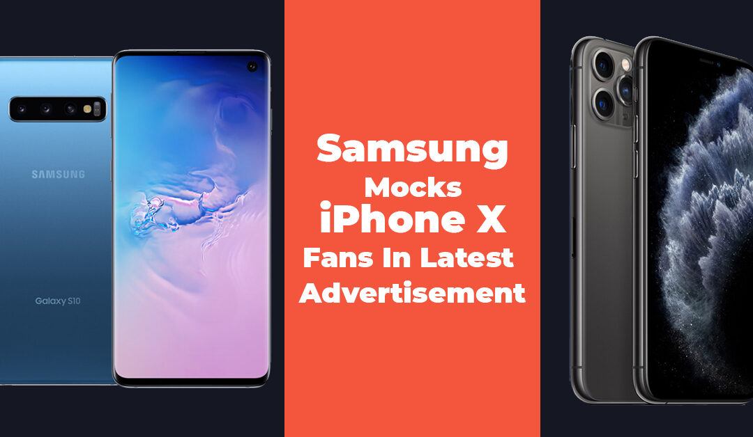 Samsung Mocks iPhone X Fans In Latest Advertisement